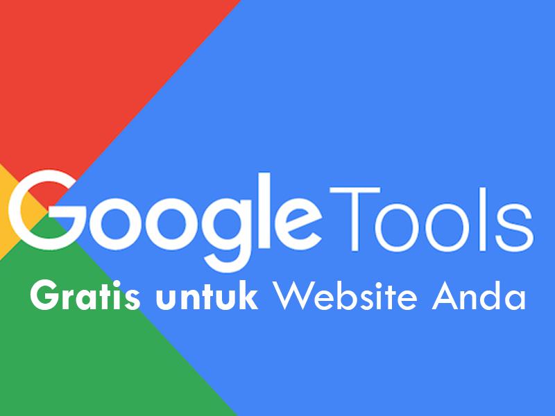 Google Tools untuk meningkatkan traffic website