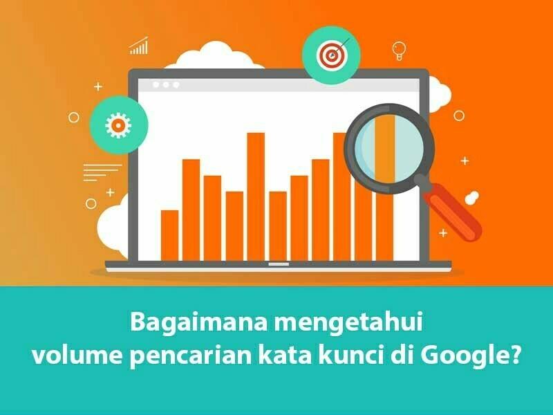 Bagaimana mengetahui volume pencarian kata kunci di Google