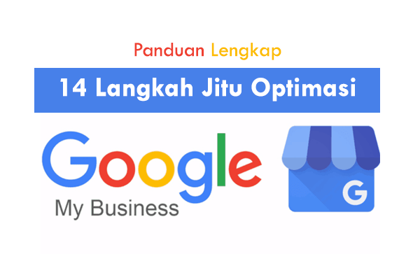 Optimasi Google MyBusiness