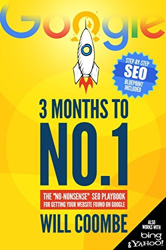 "3 Months to No.1: The 2021 ""No-Nonsense"" SEO Playbook for Getting Your Website Found on Google"
