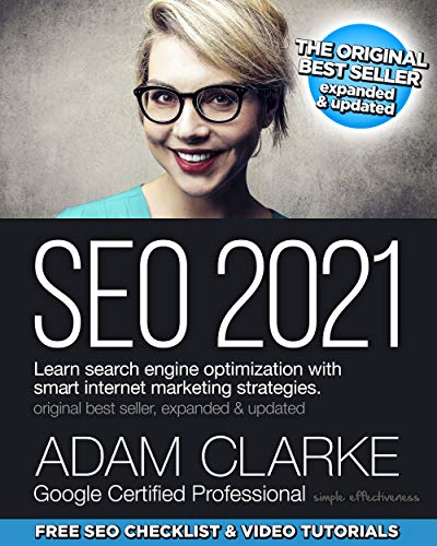 SEO 2021: Learn search engine optimization with smart internet marketing strategies oleh Adam Clarke