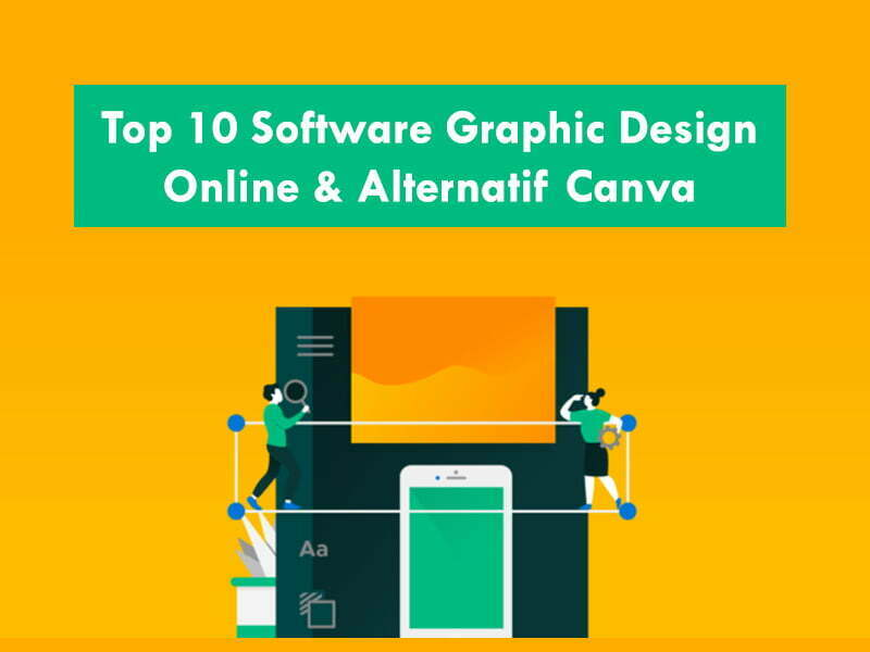 Top 10 Software Graphic Design Online & Alternatif Canva