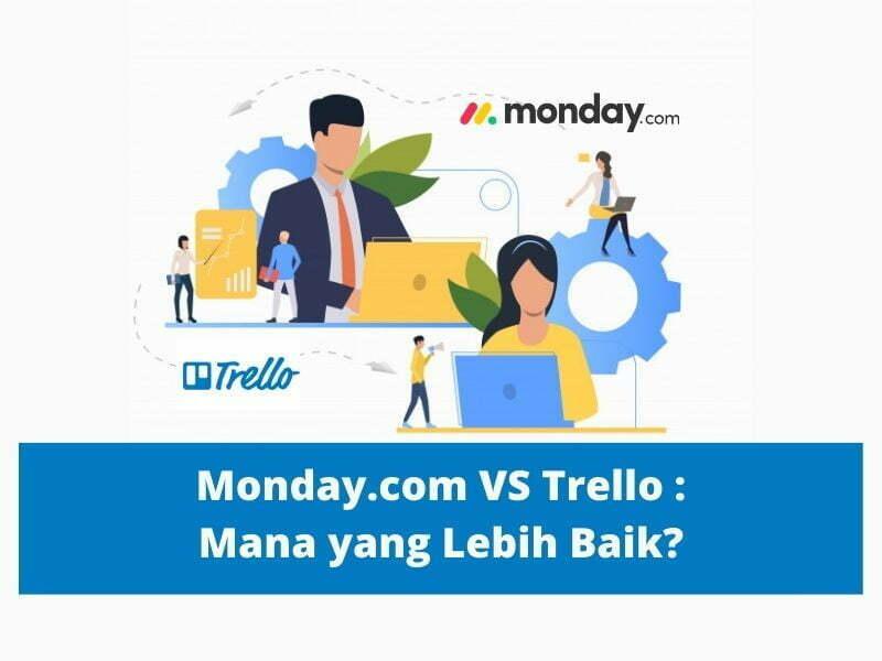 Monday.com vs trello mana yang lebih baik?