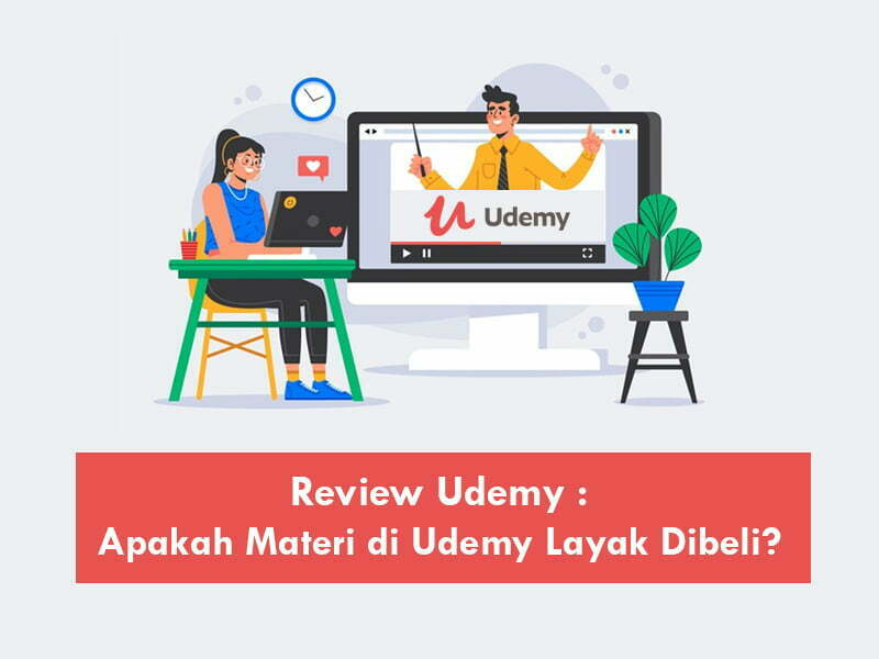 Review Udemy - Harga, Kelebihan dan Kelurangan