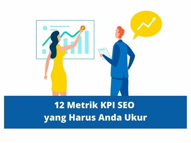 Metrik KPI SEO yang Harus Anda Ukur