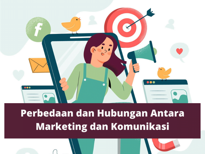 Hubungan Antara Marketing dan Komunikasi